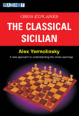 Chess Explained the Classical Sicilian