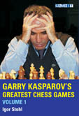 Garry Kasparov's Greatest Chess Games volume 1