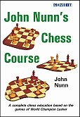 John Nunn's Chess Course
