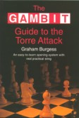 The Gambit Guide to the Torre Attack
